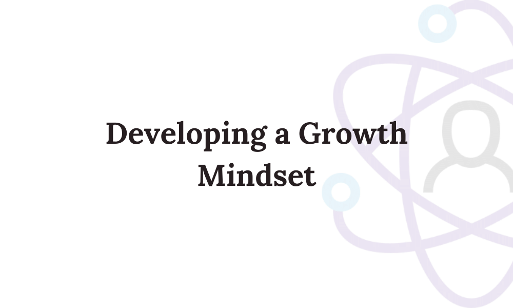Developing a Growth Mindset Module