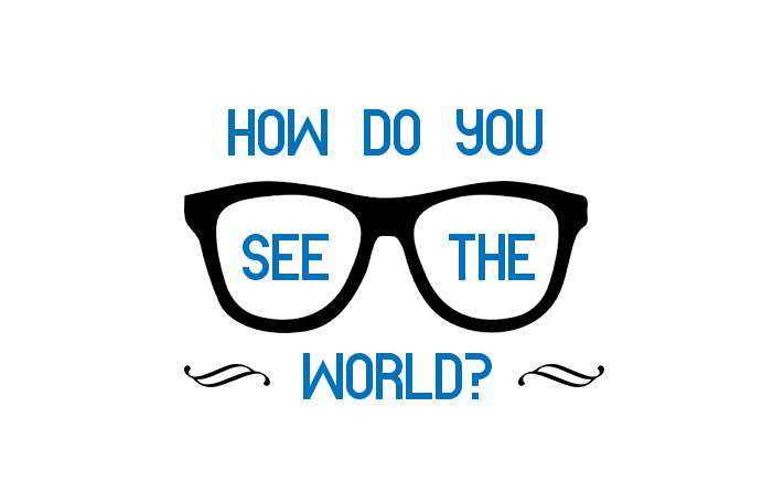 How Do You See The World